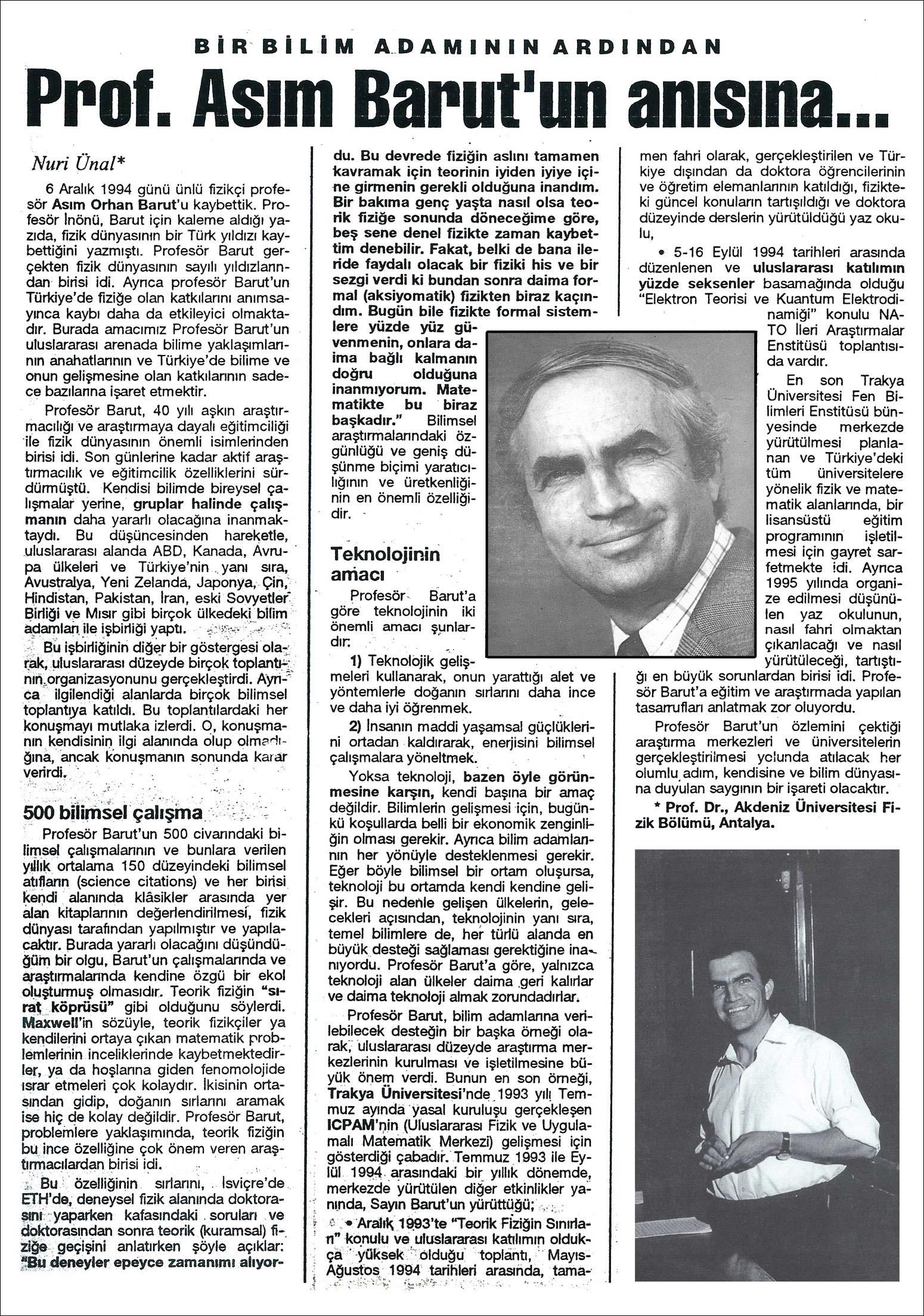 Basında Asım Orhan Barut | BİR BİLİM ADAMININ ARDINDAN | Prof. Asım Barut Anısına | Nuri Ünal | Prof. Dr., Akdeniz Üniversitesi Fizik Bölümü, Antalya.