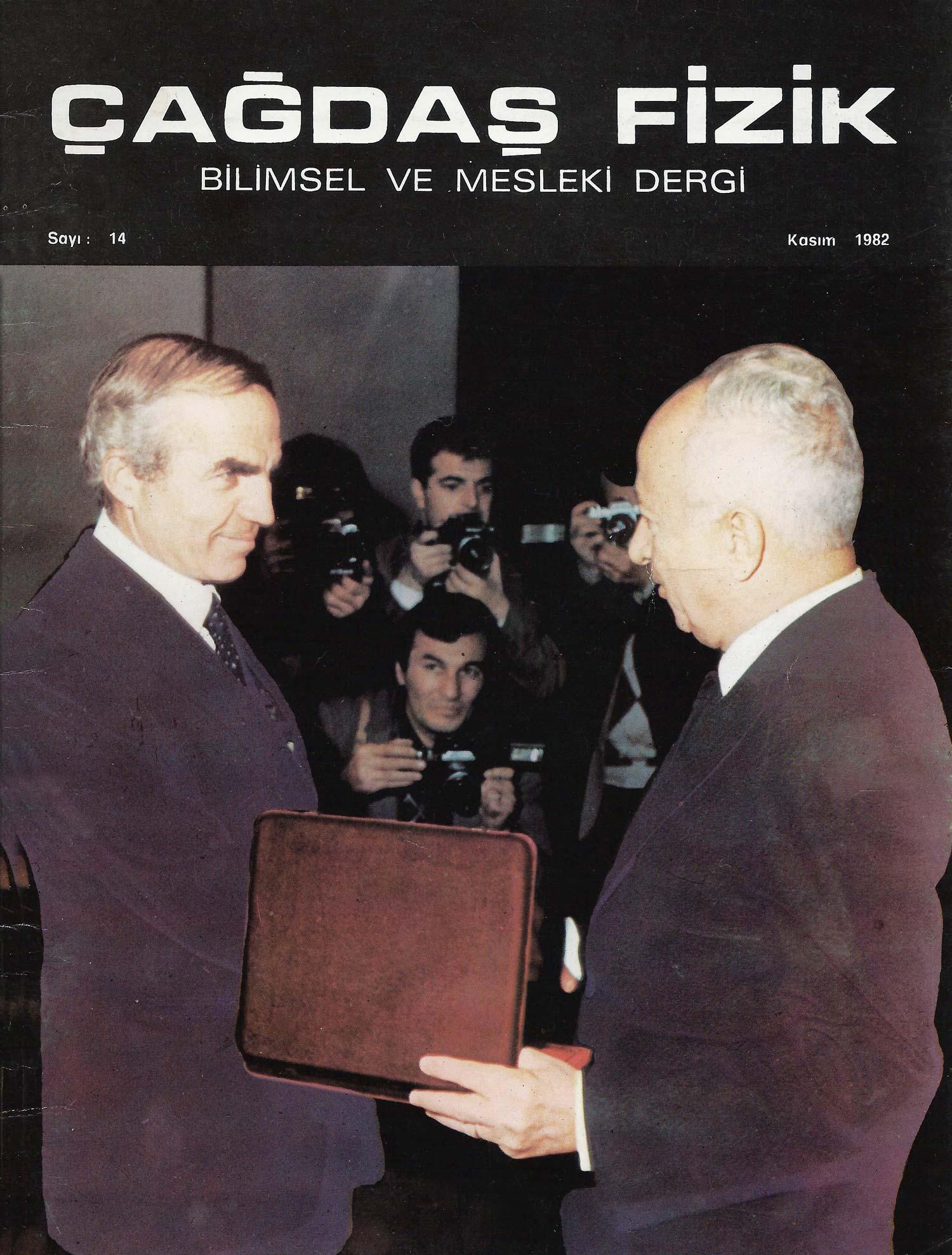 Basında Asım Orhan Barut | TEMEL BİLİMLER: DÜN, BUGÜN VE YARIN | Çağdaş Fizik | Bilimsel ve Mesleki Dergi | Sayı:14, Kasım 1982